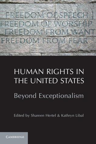 Human Rights in the United States Beyond Exceptionalism