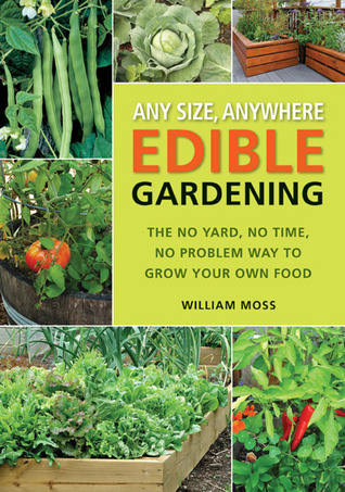 Any Size Anywhere Edible Gardening The No Yard No Time