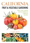 California Fruit & Vegetable Gardening: Plant, Grow, and Eat the Best Edibles for California Gardens audiobook review