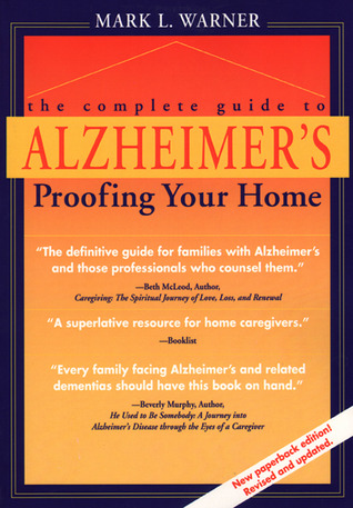 Complete Guide to Alzheimer's Proofing Your Home