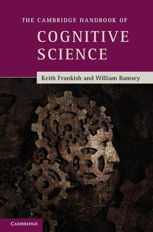 The Cambridge Handbook of Cognitive Science by Keith Frankish UserUpload.Net