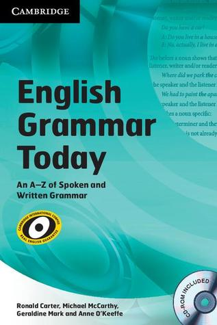 English Grammar Today: An A-Z of Spoken and Written Grammar [With CDROM]