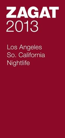 2013 Los Angeles/So. California Nightlife