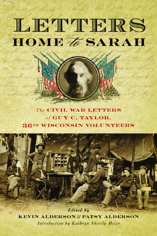 Letters Home to Sarah by Guy C. Taylor