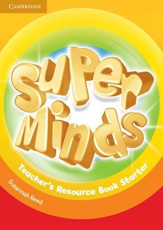Super Minds Teacher's Resource Book Starter
