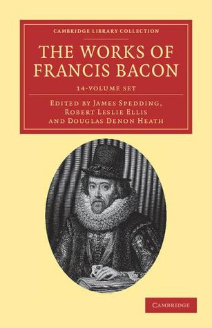 The Works of Francis Bacon 14 Volume Paperback Set book cover