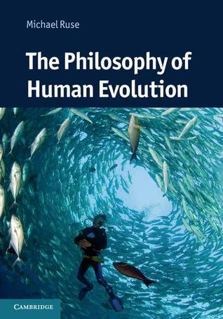 The-Philosophy-of-Human-Evolution