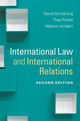 International Law and International Relations Bridging Theo