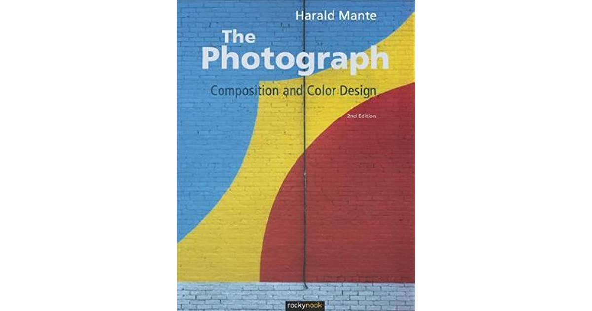 Composition and Color Design The Photograph