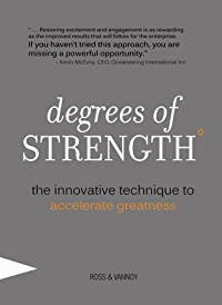 Degrees of Strength: The Innovative Technique to Accelerate Greatness