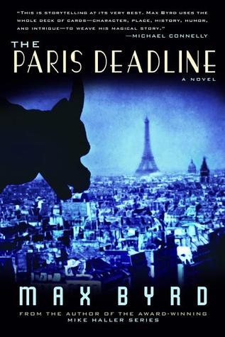 The Paris Deadline by Max Byrd