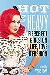 Hot & Heavy: Fier...