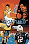 Grantland Issue 3