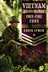 Free-Fire Zone (Vietnam, #3)