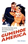 Gumshoe America by Sean McCann