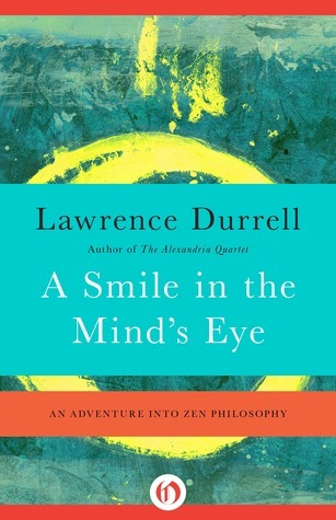 A Smile in the Mind's Eye: An Adventure into Zen Philosophy