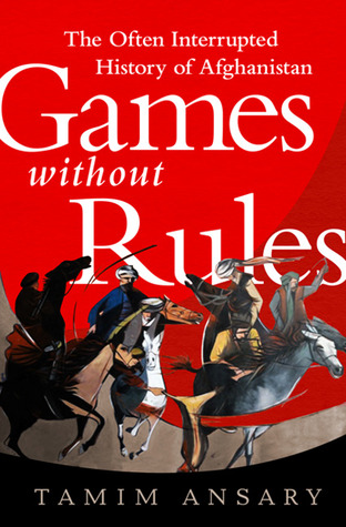 Games Without Rules by Tamim Ansary