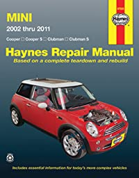 Mini Cooper, Cooper S, Clubman & Clubman S: 2002 Through 2011