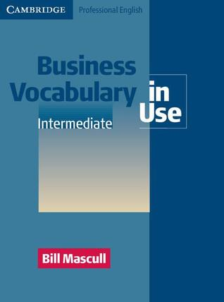 Business Vocabulary in Use: Intermediate