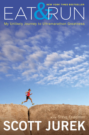 Cover of Eat and Run – by Scott Jurek