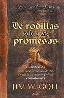 Kneeling On the Promises