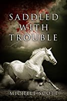 Saddled with Trouble (Horse Lover's Mystery, #1)