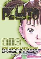 PLUTO: Naoki Urasawa x Osamu Tezuka, No. 003 (Pluto, #3)