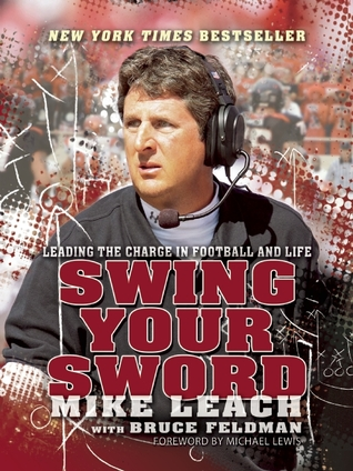 Swing Your Sword: Leading the Charge in Football and Life by