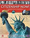 Citizenship Now: A Guide to Naturalization - Student Book with Pass the Interview DVD and Audio CD