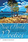 New World Poetics: Nature and the Adamic Imagination of Whitman, Neruda, and Walcott audiobook download free