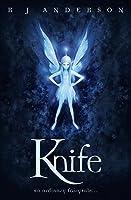 Knife (Faery Rebels, #1)