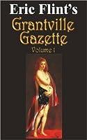 Grantville Gazette, Volume 1 (Grantville Gazette, #1)