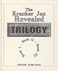 The Kracker Jax Revealed Trilogy