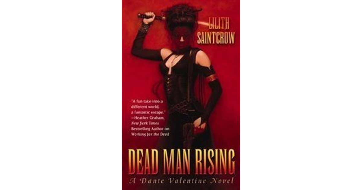 Dead Man Rising (Dante Valentine, #2) by Lilith Saintcrow