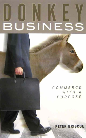 Donkey Business by Peter Briscoe