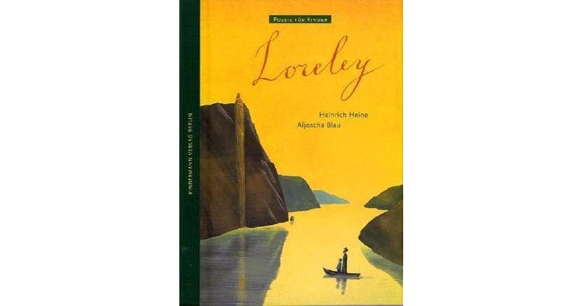 Loreley By Heinrich Heine