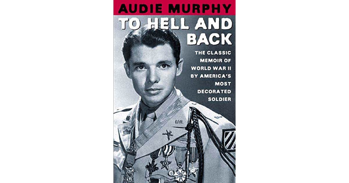 To Hell And Back Audie Murphy Ebook