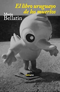 El libro uruguayo de los muertos