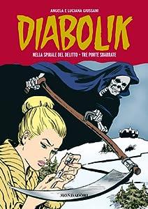Diabolik Gli anni della gloria n. 3: Nella spirale del delitto - Tre porte sbarrate
