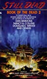 Still Dead (Book of the Dead, #2)