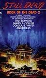 Download ebook Still Dead (Book of the Dead, #2) by John Skipp