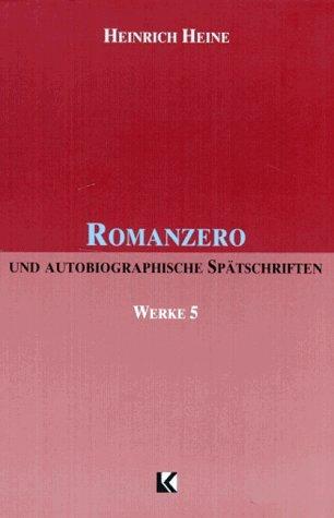 größter Rabatt hochwertiges Design erstaunlicher Preis Romanzero by Heinrich Heine