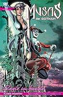 Musas de Gotham: Elegir un bando (Musas de Gotham, #2)