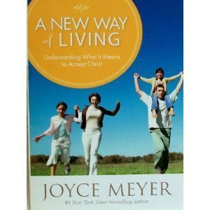 A New Way of Living: Understanding What It Means to Be a Christian