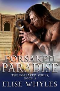 Forsaken Paradise (The Forsaken Series, #3)