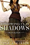 Throwing Clay Shadows