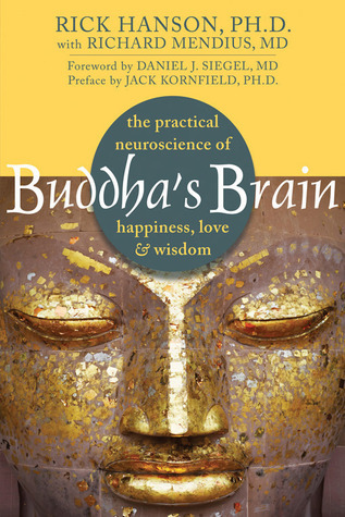 Buddha's Brain  The Practical N - Rick Hanson
