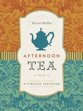 Afternoon Tea  A Timeless Tradition
