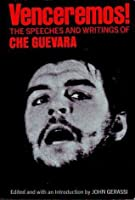 Venceremos! The Speeches and Writings of Che Guevara