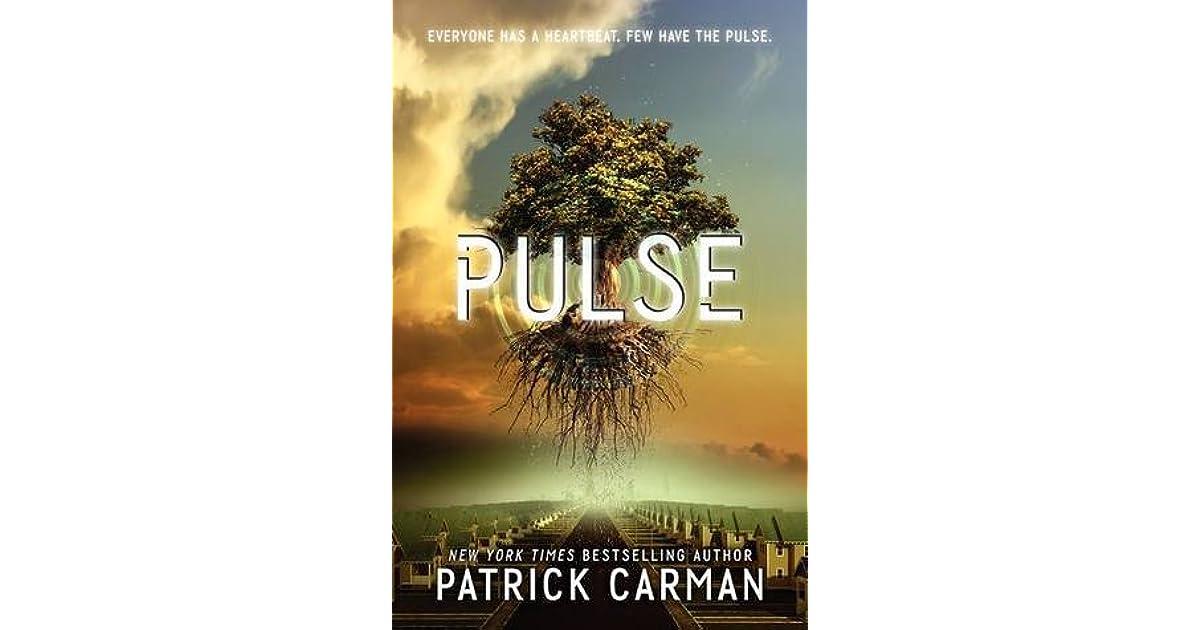 Pulse (Pulse, #1) by Patrick Carman